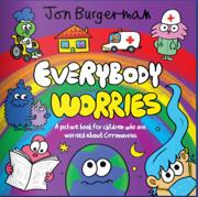 Everyone worries