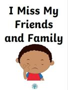 Miss friends and family
